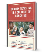 Quality Teaching in a Culture of Coaching, Second Edition