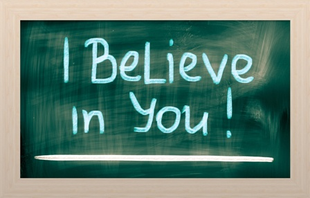Sign: I Believe in You