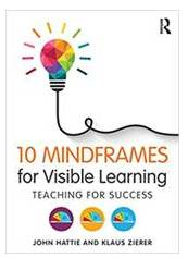10 Mindframes for Visible Learning Book Cover