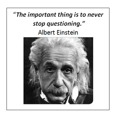 "albert einstein quote: ""The important thing is to never stop questioning."""