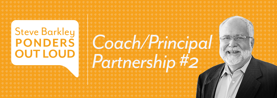steve barkley, coach/principal partnership #2