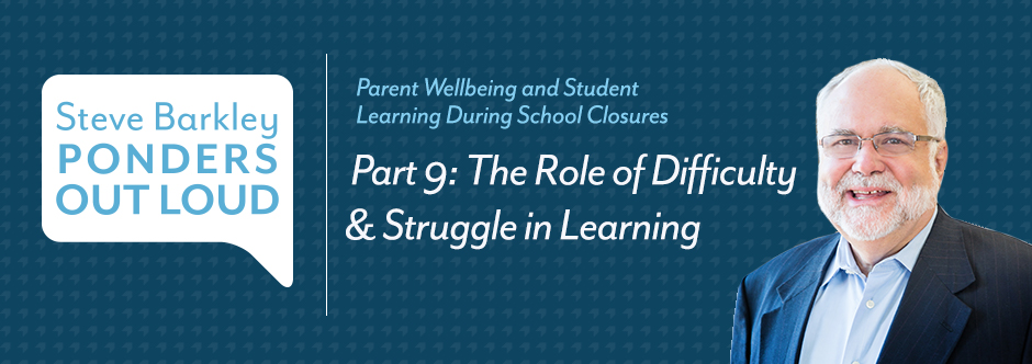 steve barkley, The Role of Difficulty & Struggle in Learning