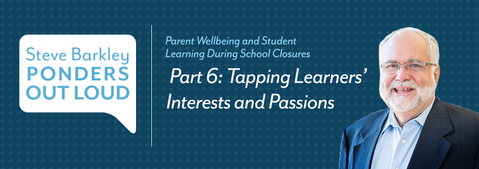 Tapping Learners' Interests and Passions, steve barkley