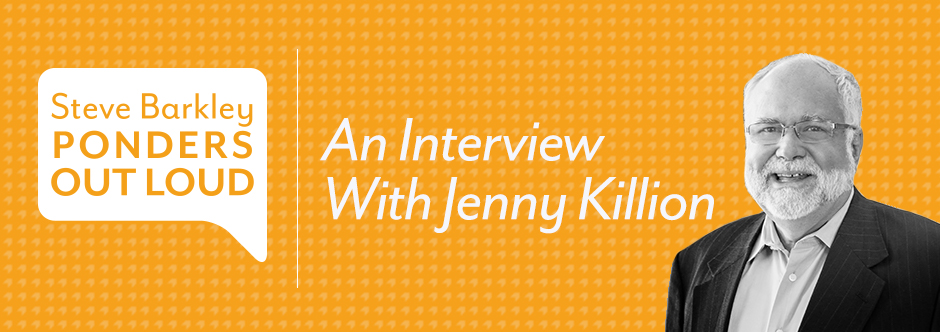 steve barkley, an interview with jenny killion