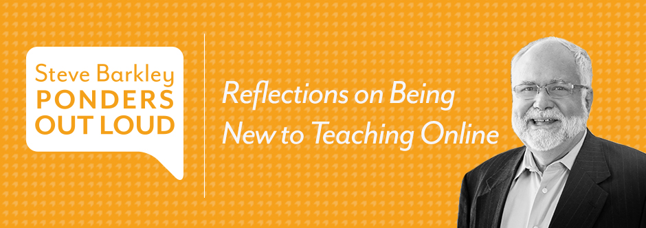 steve barkley, Reflections on Being New to Teaching Online