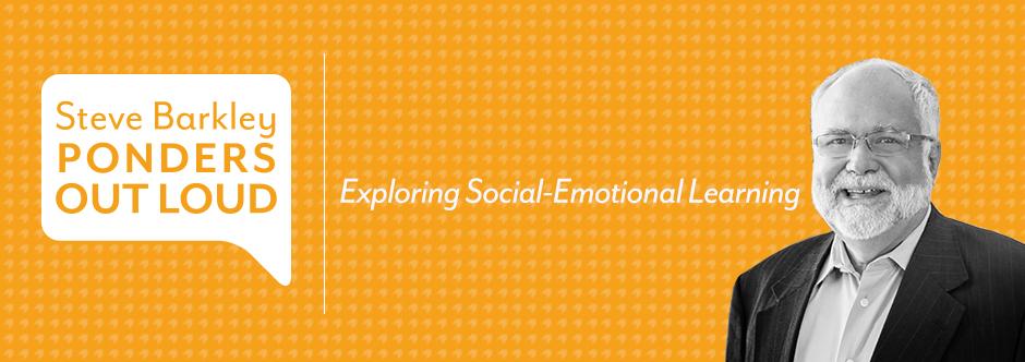 steve barkley, exploring social emotional learning