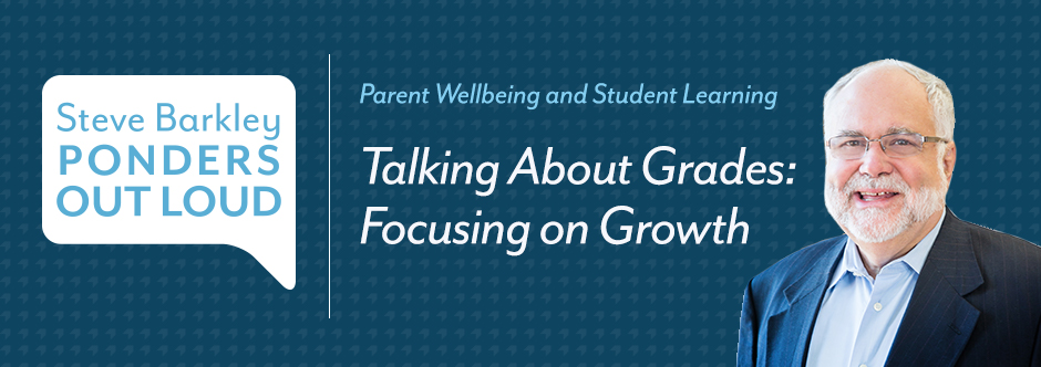 steve barkley, Talking About Grades: Focusing on Growth