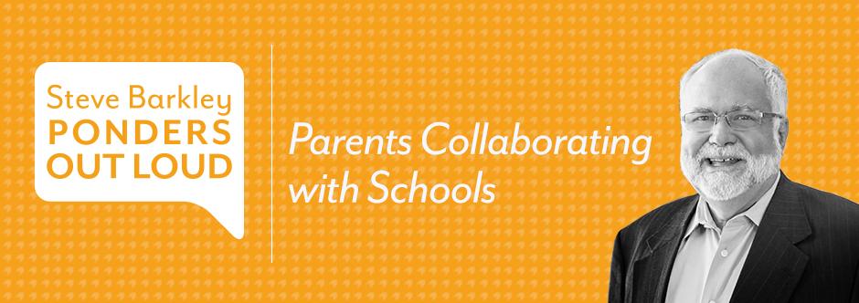 steve barkley, Parents Collaborating with Schools