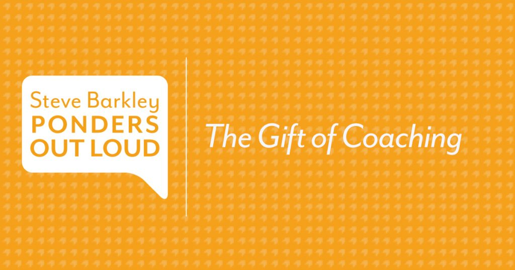 The Gift of Coaching
