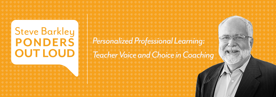 Personalized Professional Learning: Teacher Voice and Choice in Coaching