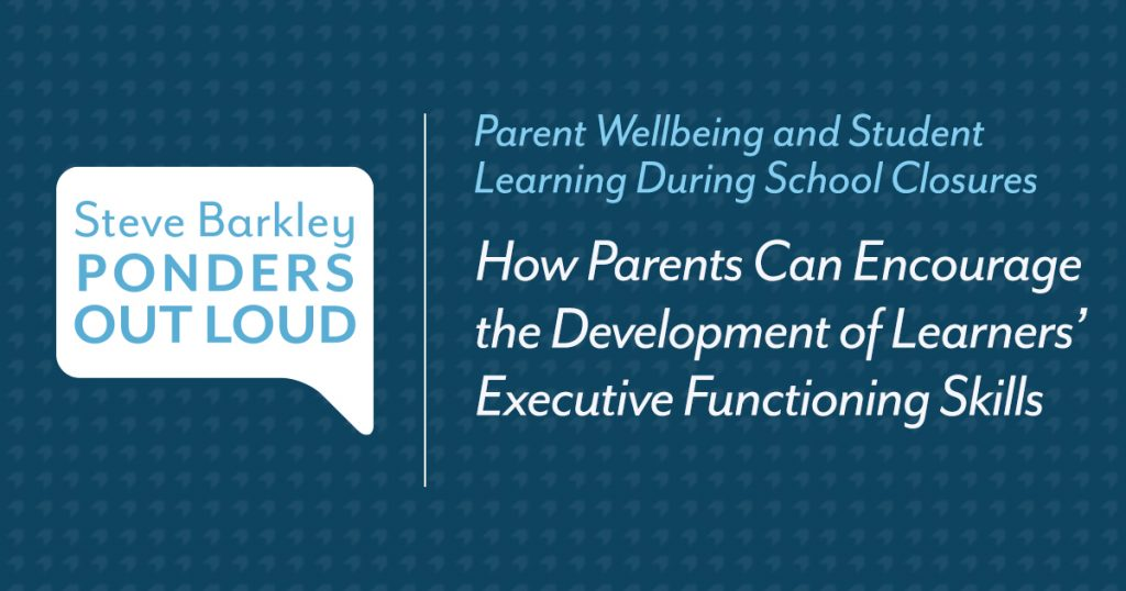 How Parents Can Encourage the Development of Learners' Executive Functioning Skills