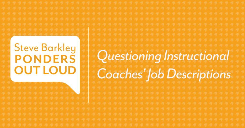 Questioning Instructional Coaches' Job Descriptions