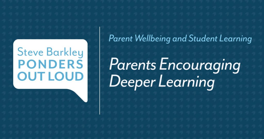 Podcast for Parents: Parents Encouraging Deeper Learning